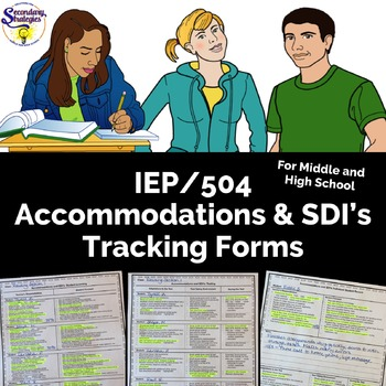 IEP Accommodations and SDI's Tracking Forms