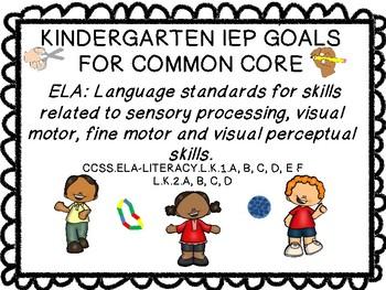IEP Common Core Aligned Goals & Objectives for Kindergarten ELA language
