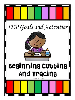 IEP Goals and Activities for Cutting