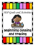 IEP Goals and Activities for Beginning Tracing and Cutting Skills - Updated!