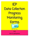 IEP Data Collection Progress Monitoring Forms and Cards  * Track Objectives