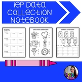 IEP Data Collection Notebook
