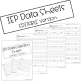 IEP Data Collection Sheets (Editable)