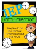 IEP Data Collection: Telling Time