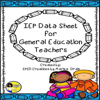 IEP Data Sheet for General Education Teachers