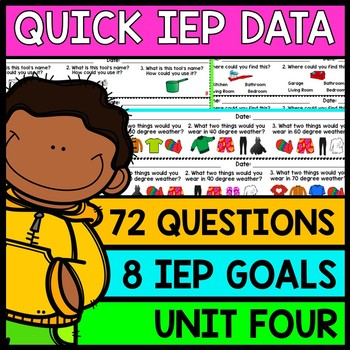 IEP Goal Assessments - PRINT & GO - Special Education - Life Skills - Unit 4