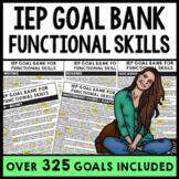 IEP Goal Bank - Life Skills - Functional IEP Goals - Speci