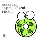 (3 Day Freebie) IEP Goal Checks St. Patrick's Day Theme