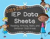IEP Data Sheets for Reading, Writing, Math, & Behavior Goals Areas 2019-2020