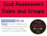 Goal Assessment Dates and Groups - Editable