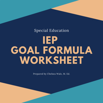 IEP Goal Formula Worksheet