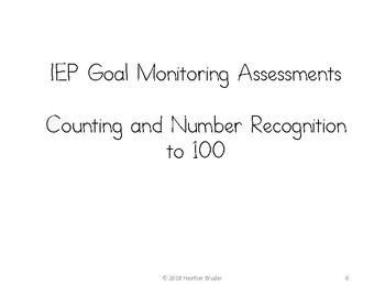 IEP Goal Monitoring Assessments: Counting and Number Recognition to 100