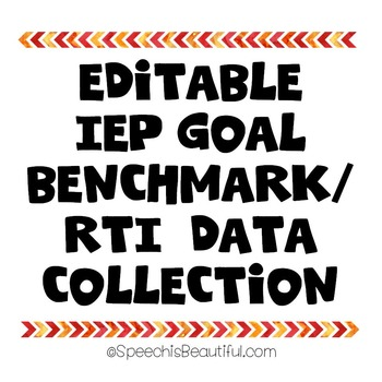 IEP Goal / RTI Benchmark Data Collection for SLP, Social Workers, SpEd {FREEBIE}