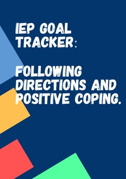 IEP Goal Tracker: Following Directions& Positive Coping