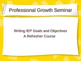 IEP Goal Writing Refresher Course for Special Education Teachers