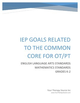 IEP Goals Related to the Common Core for OT and PT Grades K-2