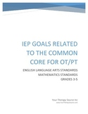 IEP Goals Related to the Common Core for OT and PT Grades 3-5