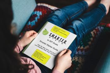 IEP Goals SMARTER Starter Guide