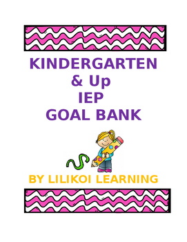 IEP Goals and Objectives Bank for K-2