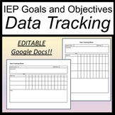 IEP Goals and Objectives Tracking [Google Docs] [IEP Data