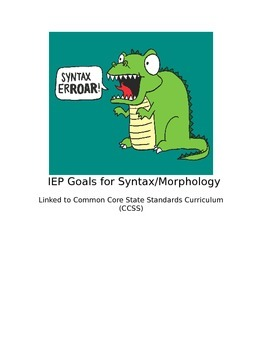 IEP Goals for Syntax/Morphology Linked to CCSS