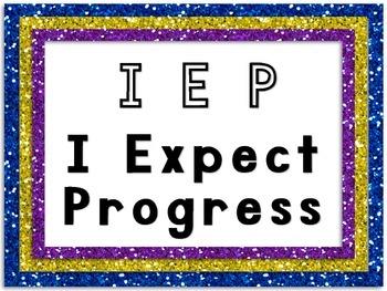 FREE IEP - I Expect Progress Poster