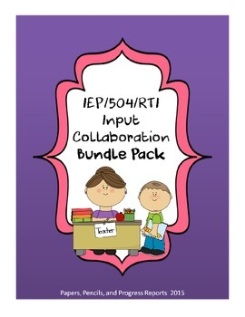 IEP/504/RTI Input & Collaboration Bundle Pack