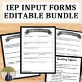 IEP Input Forms for Teacher, Parent and Student for Special Education Bundle