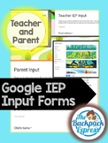 IEP Input Google Forms for Parents and Teachers