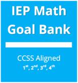 IEP Math Goal Bank - Grades 1, 2, 3, 4
