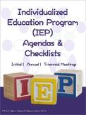 IEP Meeting Agendas & Checklists (Initial, Annual & Triennial Meetings)