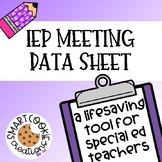 IEP Meeting Data Sheet