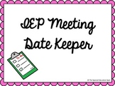 IEP Meeting Date Keeper