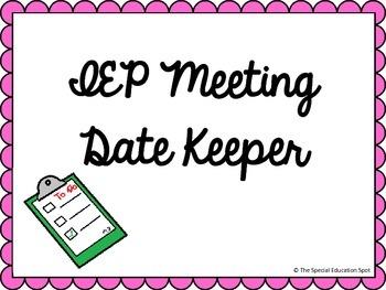 IEP Meeting Date Keeper