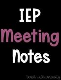 IEP Meeting Notes Freebie