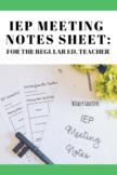 IEP Meeting Notes Prep Sheet for the Regular Ed. Teacher