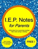 I.E.P. Meeting Notes for Parents (Prepare Before, Take Not