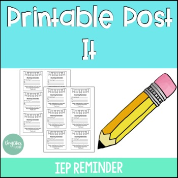 IEP Meeting Reminder: Post-It Edition