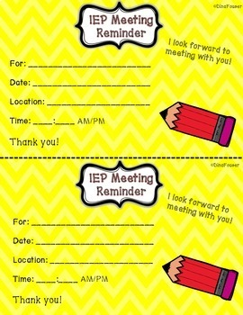 IEP Meeting Reminder - Pass out prior to the meeting! Different color options!