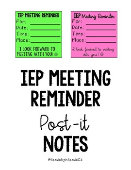IEP Reminders on Post-its!