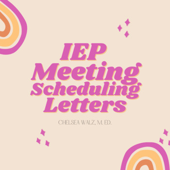 IEP Meeting Scheduling Letter