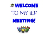 IEP Meeting Welcome Sign/Poster