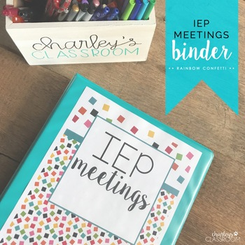 IEP Meetings Binder for the Year (Rainbow Confetti)