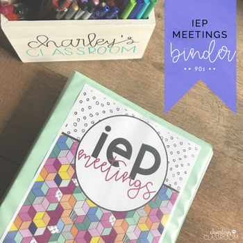 IEP Meetings for the Year (90s Style) | Special Education Binder