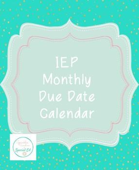 IEP Monthly Due Date Calendar