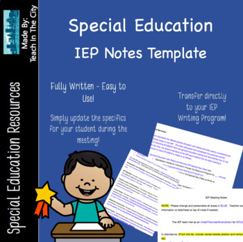 IEP Notes Template - Editable, Easy to Use, Makes Note Taking Easy!