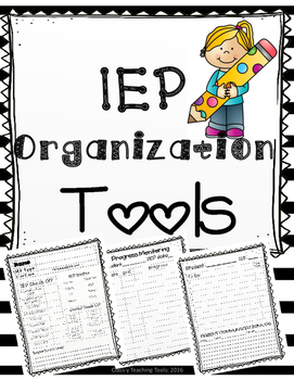 IEP ORGANIZATION TOOLS