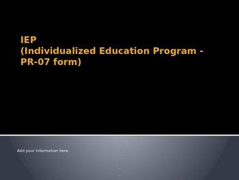 IEP (PR-07) Training Presentation