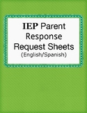 IEP Parent Response Requests (English and Spanish)