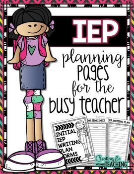 IEP Planning Pages for the {Busy} Teacher